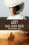 Abby: Mail Order Bride - Verna Clay