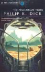 The Penultimate Truth - Nick Podehl, Philip K. Dick