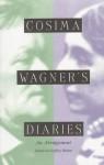 Cosima Wagner's Diaries: An Abridgement - Geoffrey Skelton