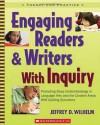 Engaging Readers & Writers with Inquiry: Promoting Deep Understandings in Language Arts and the Content Areas With Guiding Questions - Jeffrey Wilhelm