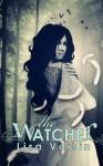 The Watcher - Lisa Voisin
