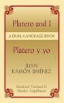Platero and I/Platero y yo: A Dual-Language Book - Juan Ramón Jiménez, Stanley Appelbaum, Juan Ramón Jiménez
