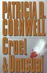Cruel & Unusual - Patricia Cornwell