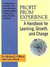 Profit from Experience - Michael J. O'Brien, Larry Shook