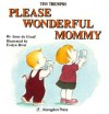 Please Wonderful Mommy: Being Respectful (Tiny Triumphs Series) - Anne DeGraaf, Evelyn Rivet