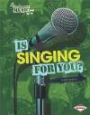 Is Singing for You? - Elaine Landau