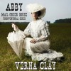 Abby: Mail Order Bride (Unconventional, #1) - Verna Clay, Amy Gramour