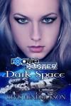 Rogue Hunter: Dark Space - Kevis Hendrickson