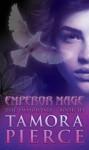Emperor Mage (The Immortals, Book 3) by Pierce, Tamora (5/31/2005) - Tamora Pierce