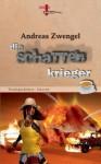 Die Schattenkrieger - Andreas Zwengel