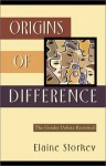 Origins of Difference: The Gender Debate Revisited - Elaine Storkey