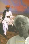 Rajasthan: An Oral History: Conversations with Komal Kothari - Rustom Bharucha