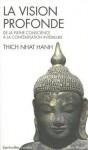 Vision Profonde (La) - Hanh Nhat