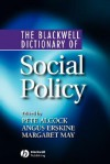 The Blackwell Dictionary of Social Policy - Alcock