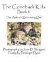 The Comeback Kids, Book 8, the Antioch Burrowing Owl - Penelope Dyan