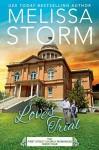 Love's Trial - Melissa Storm