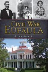 Civil War Eufaula - Mike Bunn