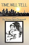Time Will Tell - Teresa Spies Dempewolf
