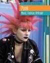 Punk: Music, Fashion, Attitude! - Charlotte Guillain