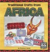 Traditional Crafts from Africa - Florence Temko, Randall Gooch, Diane Wolfe, Robert L. Wolfe