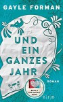 Und ein ganzes Jahr: Teil 2 - Gayle Forman, Stefanie Schäfer