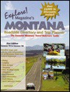 Montana Roadside Directory and Trip Planner: The Essential Montana Travel Reference Guide - Michael Dougherty, Corinne Gaffner, Jennifer Williams