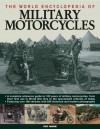 The World Encyclopedia of Military Motorcycles - Pat Ware