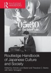 Routledge Handbook of Japanese Culture and Society - Victoria Bestor, Theodore C Bestor, Akiko Yamagata, Aaron Gerow