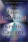 Jane, Unlimited - Kristin Cashore