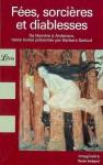 Fées, sorcières ou diablesses - Barbara Sadoul, Collectif
