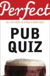 Perfect Pub Quiz - David Pickering