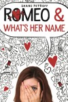 Romeo & What's Her Name - Shani Petroff