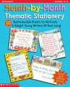 STATIONERY: Month-by-Month Thematic Stationery (Grades K-2) - NOT A BOOK