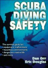 Scuba Diving Safety - Dan Orr, Eric L. Douglas