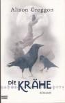 Die Krähe - Alison Croggon