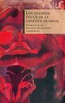 Los Desafios Eticos de la Genetica Humana = The Challenge of Ethic Human Genetics - Florencia Luna
