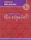 En Espanol, 1a: Cuaderno Mas Practica - McDougal Littell