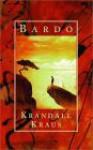 Bardo - Krandall Kraus