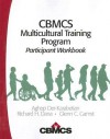 Cbmcs Multicultural Training Program: Participant Workbook - Aghop Der-Karabetian, Glenn C. Gamst, Richard H. Dana