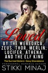 Loved by the Wereorca, Zeus, Thor, Merlin, Lucifer, Athena, and the Elf King - Stikki Minaj