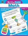 Cut & Paste Math: Grades 1-3 (Cut and Paste) - Jodene Lynn Smith