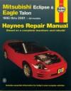 Haynes Mitsubishi Eclipse & Eagle Talon 1995 thru 2001 - John Haynes, John Haynes