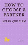 How to Choose a Partner (The School of Life) - Susan Quilliam