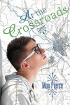 At the Crossroads - Max Pierce
