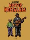 Mister Nostalgia - Robert Crumb, Daniele Brolli