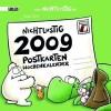 Nichtlustig: Nichtlustig Postkartenkalender 2009 - Joscha Sauer