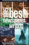 1995 Best Newspaper Writing: Winners: The American Society Of Newspaper Editors Competition - Christopher Scanlan