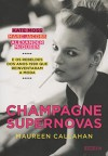 Champagne Supernovas (Em Portuguese do Brasil) - Maureen Callahan