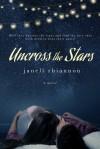 Uncross the Stars - Janell Rhiannon