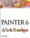 Painter 6 F/X and Design - Dan London, Sherry London, Rhoda Grossman